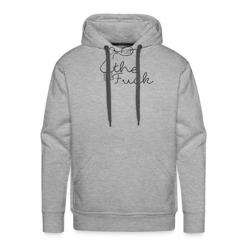 T-SHIRT WHAT THE FUCK - Sweat-shirt à capuche Premium pour hommes