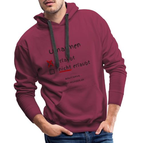 Umarmen erlaubt - Männer Premium Hoodie