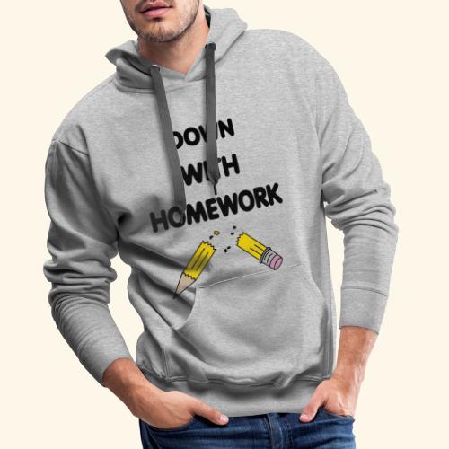Down With Homework - Sweat-shirt à capuche Premium pour hommes