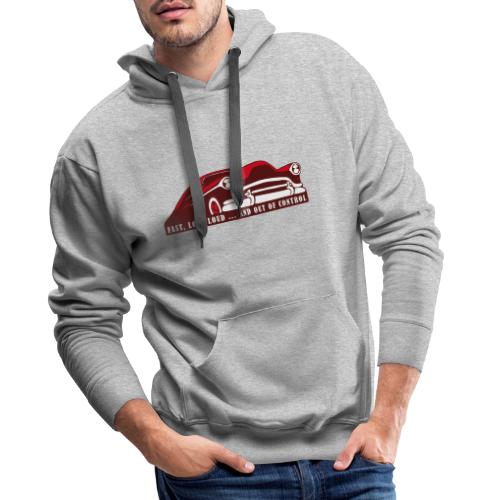 Kustom Car - Fast, Low, Loud ... And Out Of Contro - Männer Premium Hoodie