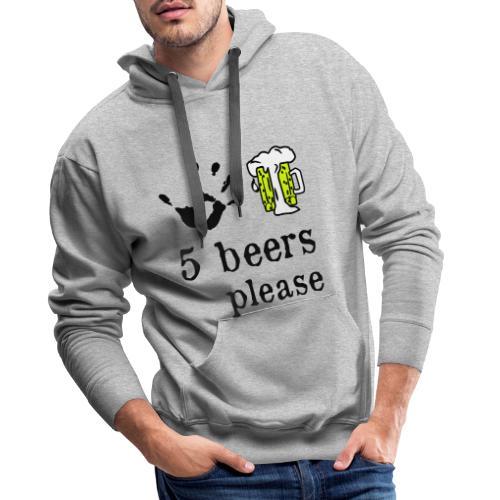 5 beers please design - Mannen Premium hoodie