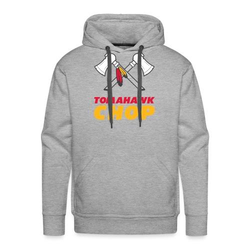 Tomahawk Chop - Männer Premium Hoodie