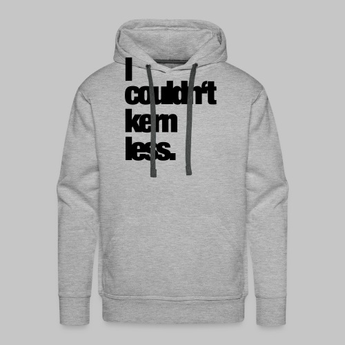 I couldn't care less. - Männer Premium Hoodie