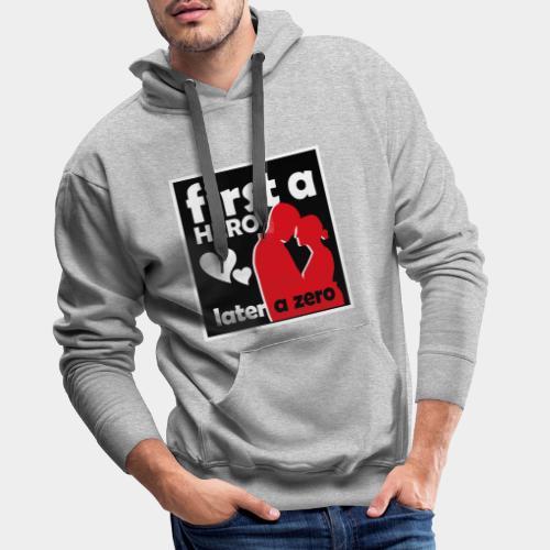 GHB from Hero to Zero 190320185 - Männer Premium Hoodie