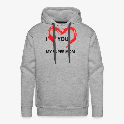 i love you my super mom - Sweat-shirt à capuche Premium pour hommes