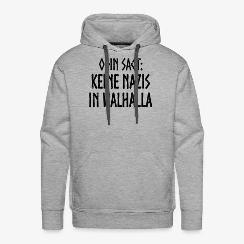 Keine nazis in walhalla - Männer Premium Hoodie