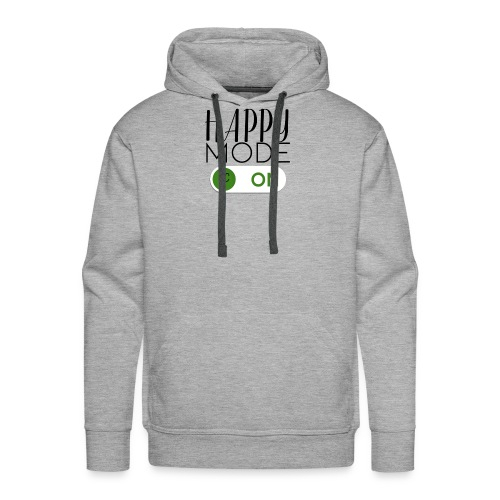 Happy-Mode On - Männer Premium Hoodie
