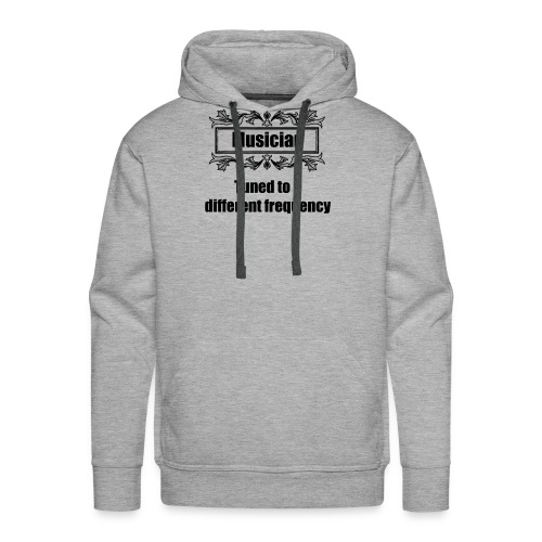 Musician tuned to a different frequency - Men's Premium Hoodie