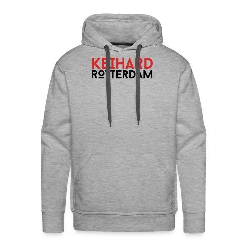 Keihard Rotterdam - Mannen Premium hoodie