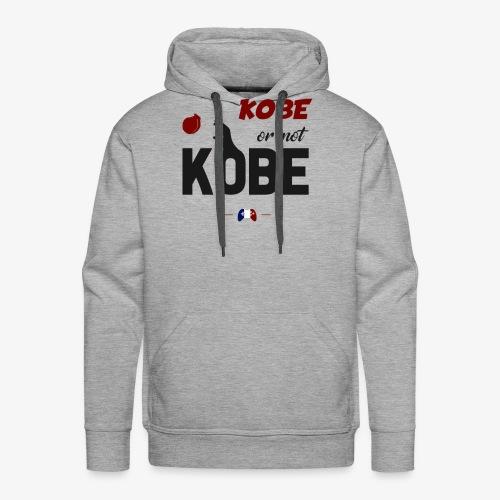 Kobe or not Kobe - Sweat-shirt à capuche Premium pour hommes