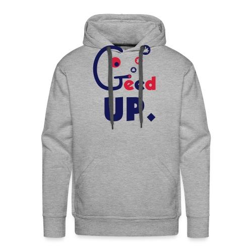 Geed Up - Men's Premium Hoodie