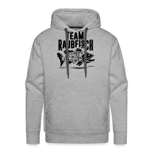 Team Raubfisch - Männer Premium Hoodie