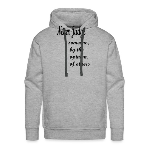 Never Judge - Men's Premium Hoodie