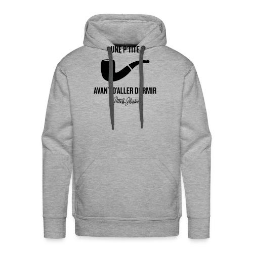 Une p'tite pipe - Sweat-shirt à capuche Premium pour hommes