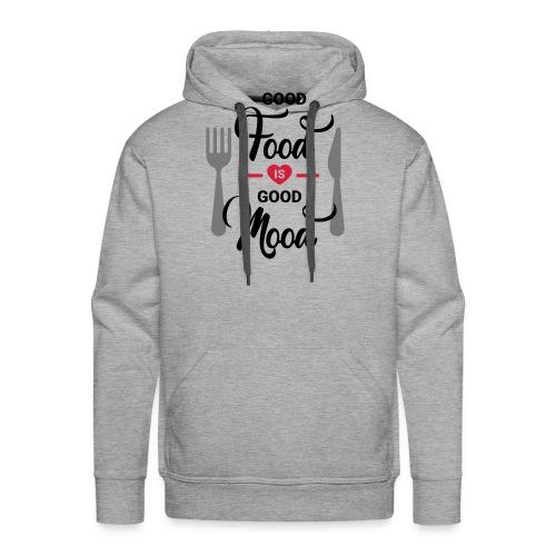 Good Food is Good Mood - Männer Premium Hoodie