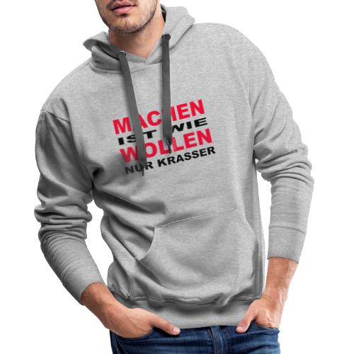 Machen - Männer Premium Hoodie