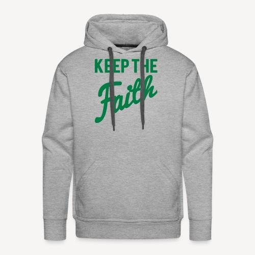 KEEP THE FAITH - Men's Premium Hoodie