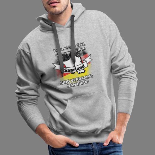 Perfekt Saarland - Männer Premium Hoodie