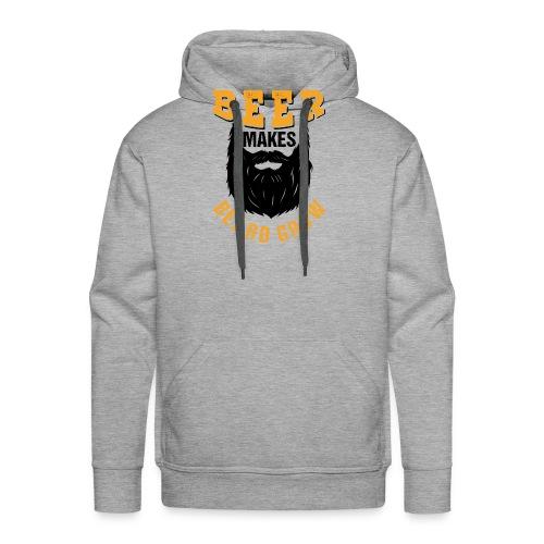 Beer Makes Beard Grow Funny Gift - Männer Premium Hoodie