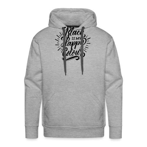 black is my happy color - Sweat-shirt à capuche Premium pour hommes