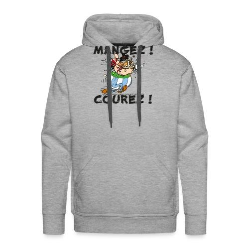 Obélix - Mangez! Courez! - Sweat-shirt à capuche Premium pour hommes