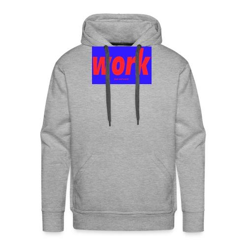 work - Miesten premium-huppari