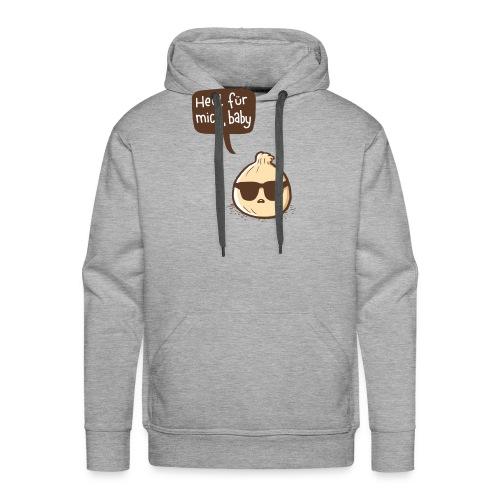 Zwiebel Heul für mich, Baby - Männer Premium Hoodie