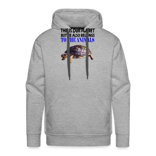 This is our Planet Schildkröte - Männer Premium Hoodie