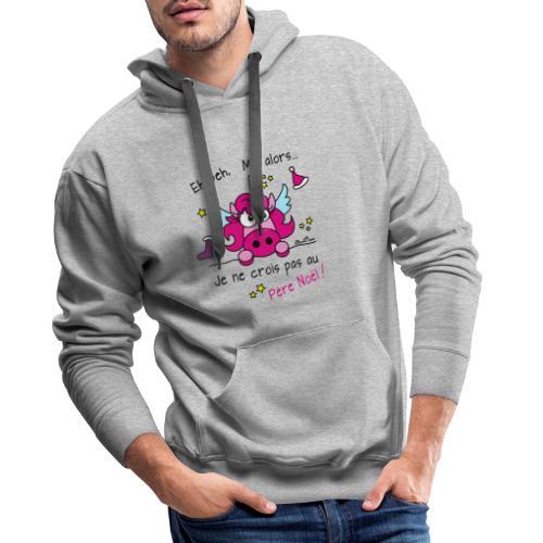 Licorne Rose - Je ne crois pas au Père Noël! - Sweat-shirt à capuche Premium pour hommes