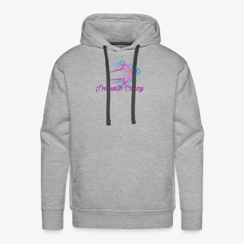 I'm with Crazy - Men's Premium Hoodie
