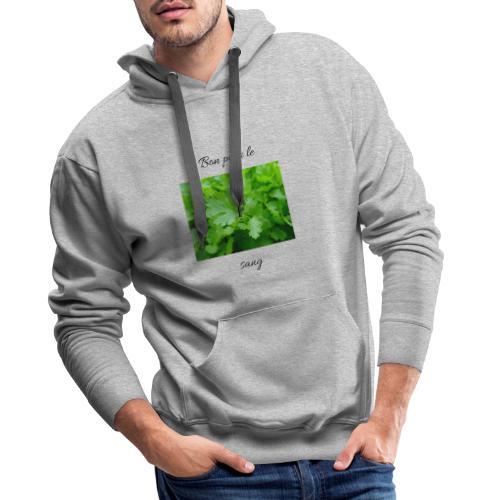 Le persil pour le sang - Sweat-shirt à capuche Premium pour hommes