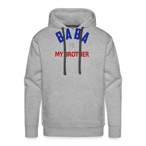 Baba is my brother clr - Sweat-shirt à capuche Premium pour hommes