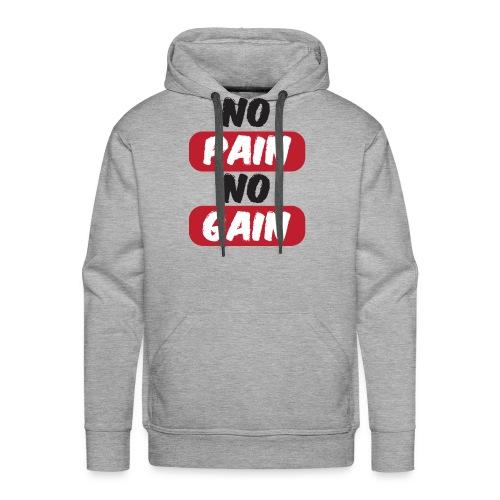 no pain no gain t shirt design fitness - Felpa con cappuccio premium da uomo