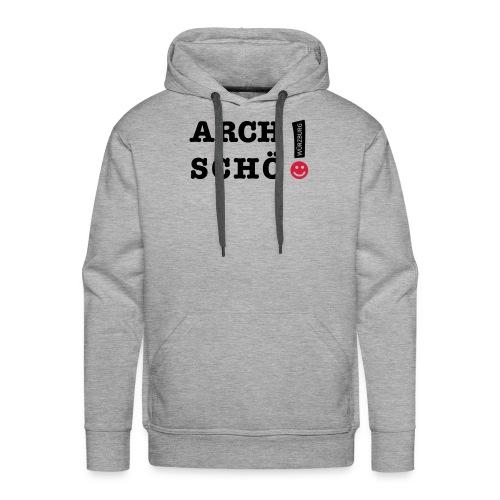 Arch schö - Männer Premium Hoodie