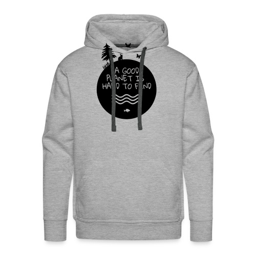 a good planet is hard to find - Männer Premium Hoodie
