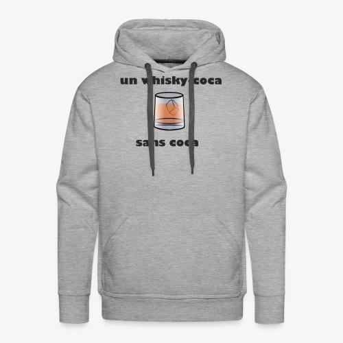 un whisky-coca sans coca - Sweat-shirt à capuche Premium pour hommes