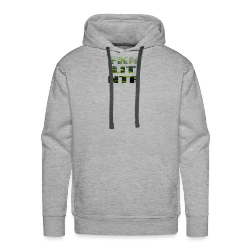 Green Hills FKN LIT NTR - Männer Premium Hoodie
