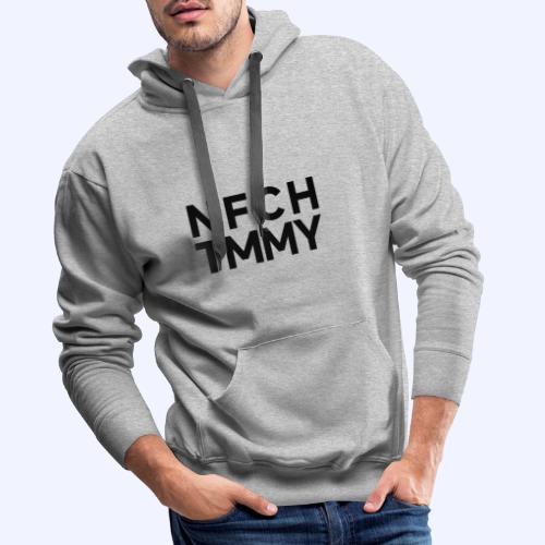 Einfach Tommy / NFCHTMMY / Black Font - Männer Premium Hoodie