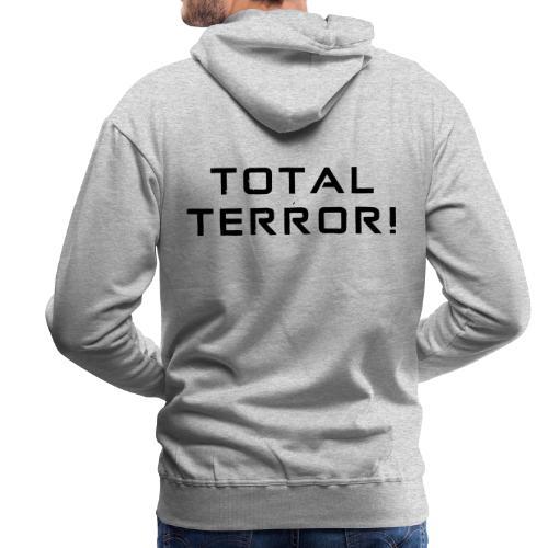 Black Negant logo + TOTAL TERROR! - Herre Premium hættetrøje