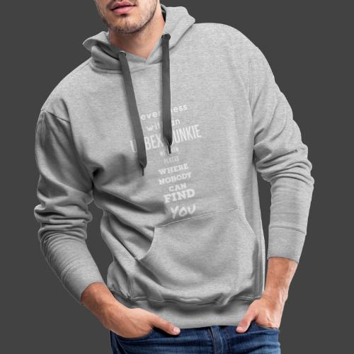 Never mess with me - Männer Premium Hoodie