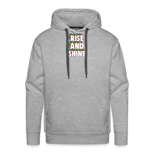 Rise and Shine Meme - Men's Premium Hoodie