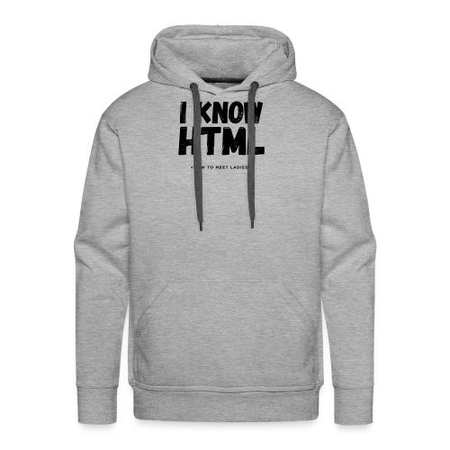 I Know HTML - Men's Premium Hoodie