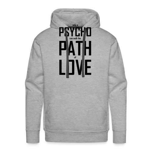 PsychoPathLover - Männer Premium Hoodie