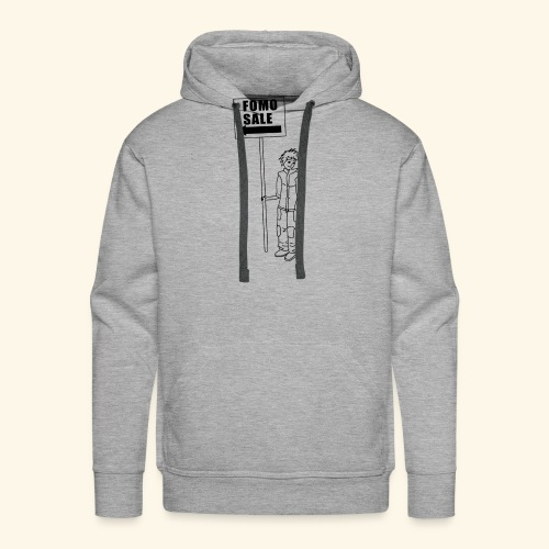 Fomo sale sign - Men's Premium Hoodie