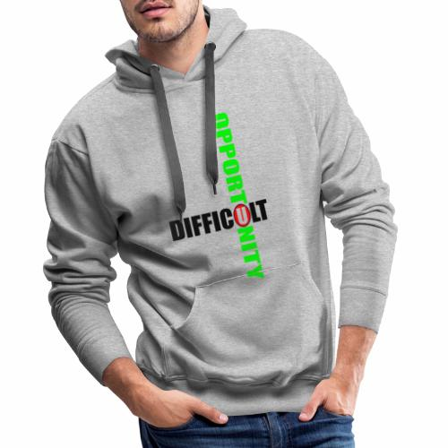 Difficult Opportunity - Men's Premium Hoodie