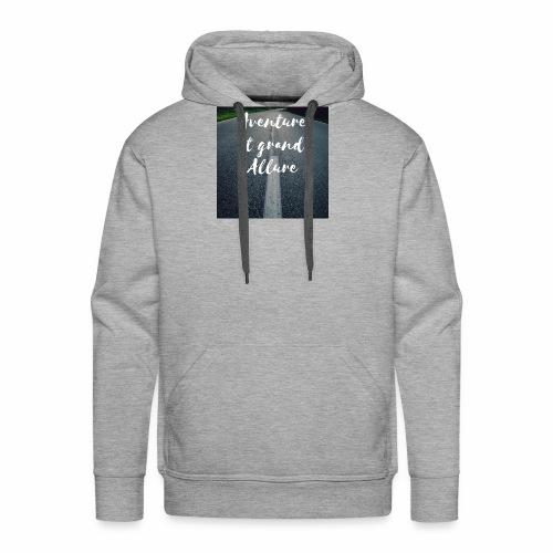 Aventure et grande allure - Sweat-shirt à capuche Premium pour hommes