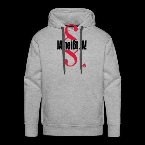 JA heißt JA! - Männer Premium Hoodie