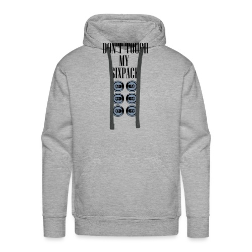 DONT TOUCH MY SIXPACK - Männer Premium Hoodie
