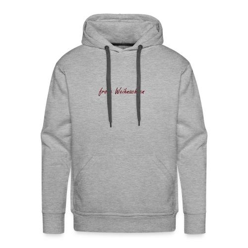 frohe Weihnachten spruch - Männer Premium Hoodie
