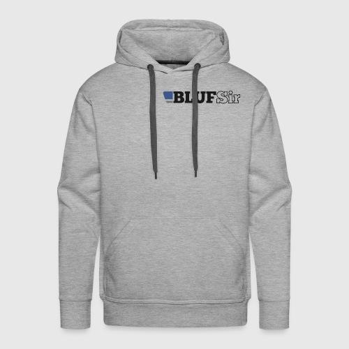 BLUF Sir - Men's Premium Hoodie